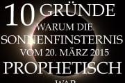 10 Gründe, warum die Sonnenfinsternis vom 20. März 2015 prophetisch war